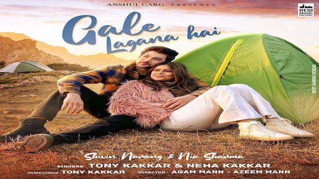 Gale Lagana Hai Lyrics Tony Kakkar | Neha Kakkar