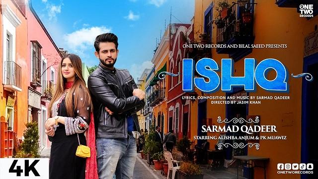 Ishq Lyrics Sarmad Qadeer
