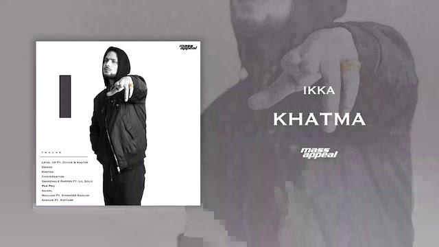 Khatma Lyrics Ikka