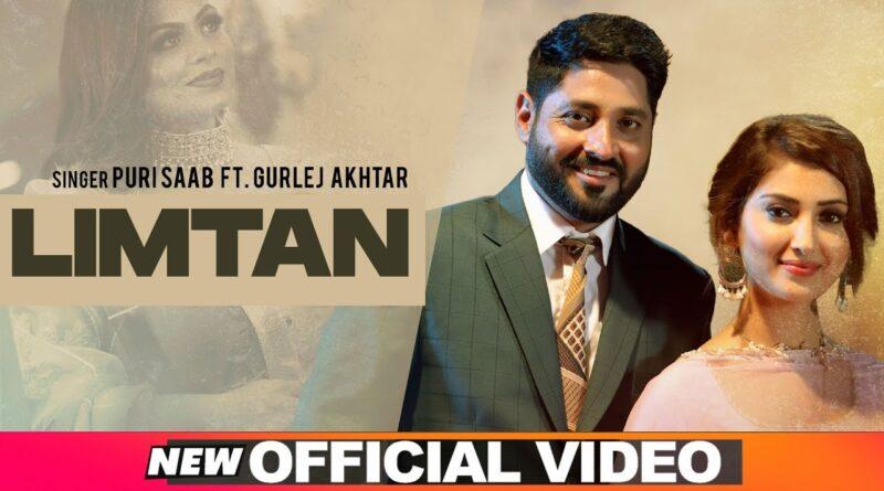 Limtan Lyrics Puri Saab | Gurlej Akhtar