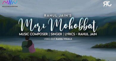 Meri Mohobbat Lyrics Rahul Jain
