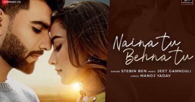 Naina Tu Behna Tu Lyrics Stebin Ben