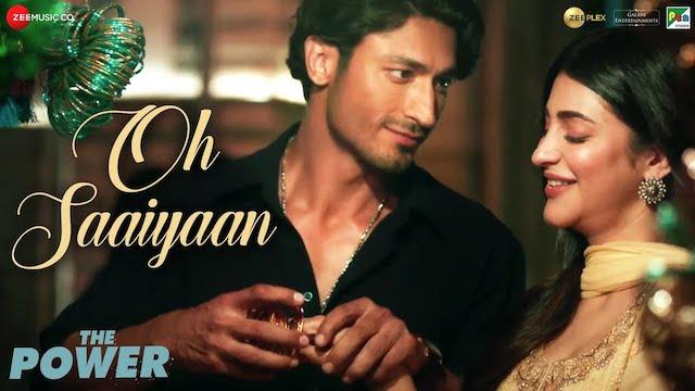 Oh Saaiyaan Lyrics Arijit Singh | The Power