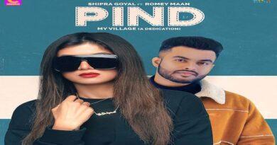 Pind Lyrics Shipra Goyal | Romey Maan