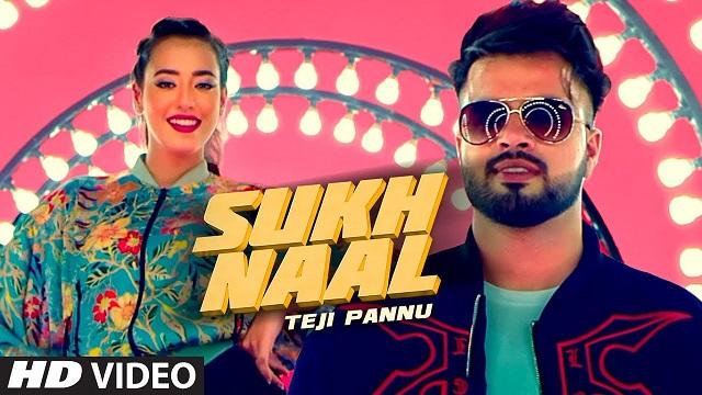 Sukh Naal Lyrics Teji Pannu | Nikeet Dhillon