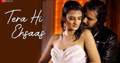 Tera Hi Ehsaas Lyrics Dev Negi