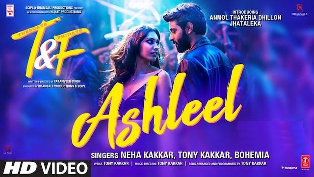 Ashleel Lyrics Tuesdays and Fridays   Neha Kakkar