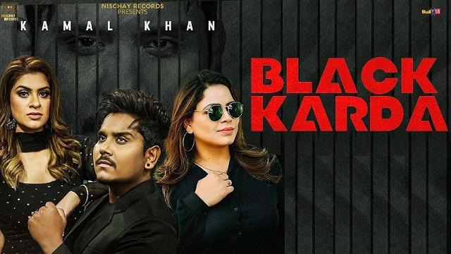 Black Karda Lyrics Kamal Khan | Gurlez Akhtar