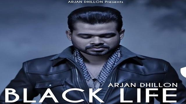 Black Life Lyrics Arjan Dhillon