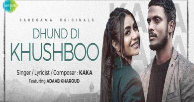 Dhund Di Khushboo Lyrics Kaka