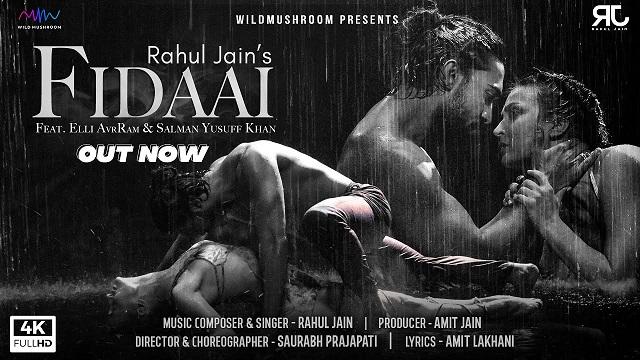 Fidaai Lyrics Rahul Jain