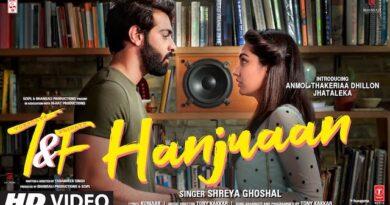 Hanjuaan Lyrics Tuesdays & Fridays | Shreya Ghoshal