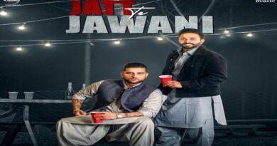 Jatt Te Jawani Lyrics Dilpreet Dhillon | Karan Aujla