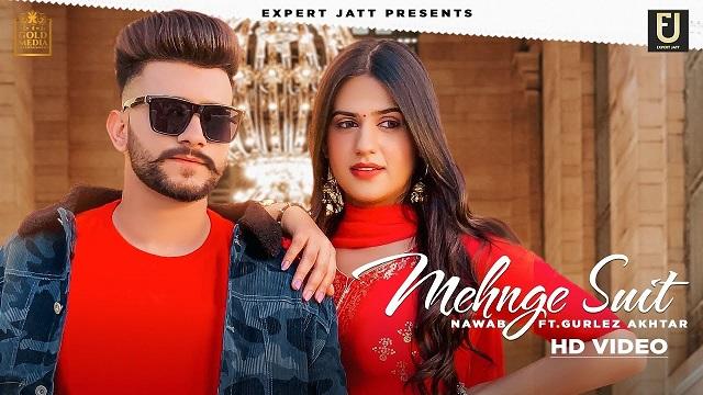 Mehnge Suit Lyrics Nawab | Gurlez Akhtar