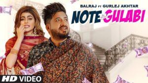 Note Gulabi Lyrics Balraj   Gurlej Akhtar