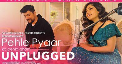 Pehle Pyaar Ka Pehla Gham (Unplugged) Lyrics Tulsi Kumar