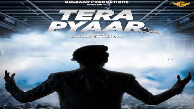 Tera Pyaar Lyrics Gulzaar Chhaniwala