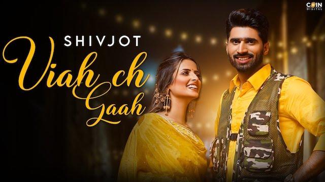 Viah Ch Gaah Lyrics Shivjot | Gurlez Akhtar
