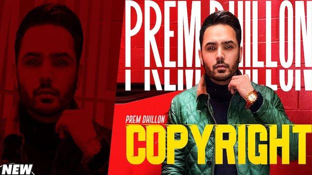 Copyright Lyrics Prem Dhillon