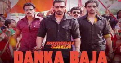 Danka Baja Lyrics Mumbai Saga