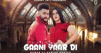 Gaani Yaar Di Lyrics Nawab | Gurlez Akhtar