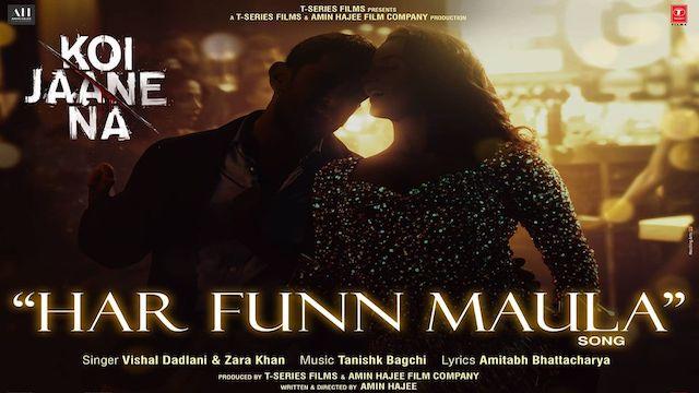 Har Funn Maula Lyrics Koi Jaane Na