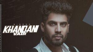 Khandani Vair Lyrics Singga
