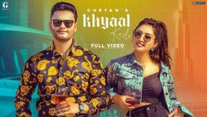 Khyaal Karlo Lyrics Chetan