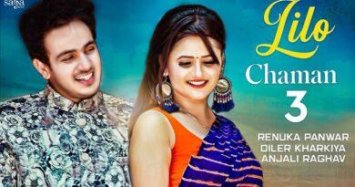 Lilo Chaman 3 Lyrics Diler Kharkiya | Renuka Panwar