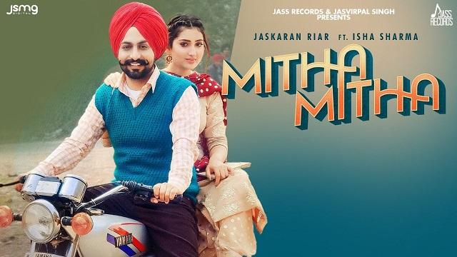 Mitha Mitha Lyrics Jaskaran Riar