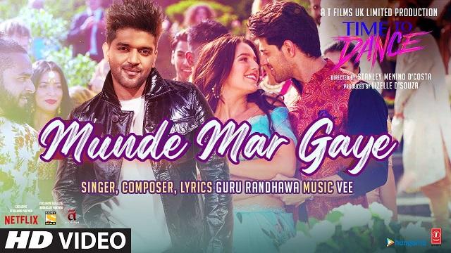 Munde Mar Gaye Lyrics Time To Dance   Guru Randhawa