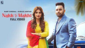 Nakk Te Makhi Lyrics Harf Cheema | Gurlez Akhtar