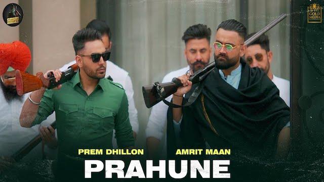 Prahune Lyrics Prem Dhillon | Amrit Maan