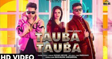 Tauba Tauba Lyrics Pardhaan | Shivam Grover