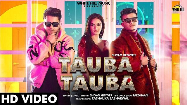 Tauba Tauba Lyrics Pardhaan   Shivam Grover