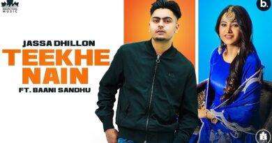 Teekhe Nain Lyrics Jassa Dhillon   Baani Sandhu