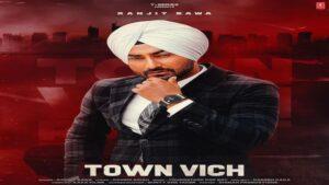Town Vich Lyrics Ranjit Bawa