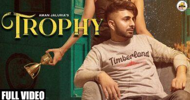 Trophy Lyrics Aman Jaluria