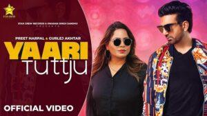 Yaari Tutt Ju Lyrics Preet Harpal   Gurlez Akhtar