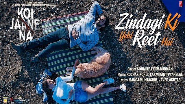 Zindagi Ki Yahi Reet Hai Lyrics Koi Jaane Na