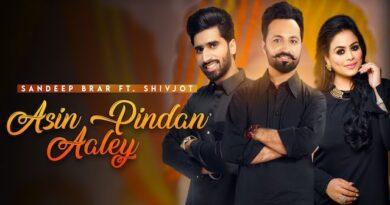 Asin Pindan Aaley Lyrics Sandeep Brar | Shivjot