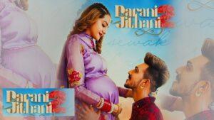 Darani Jithani 2 Lyrics - Gursewak Likhari | Mr Mrs Narula