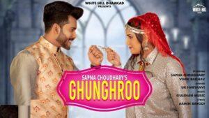 Ghunghroo Lyrics Sapna Choudhary | UK Haryanvi