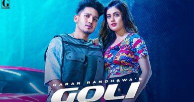 Goli Lyrics Karan Randhawa