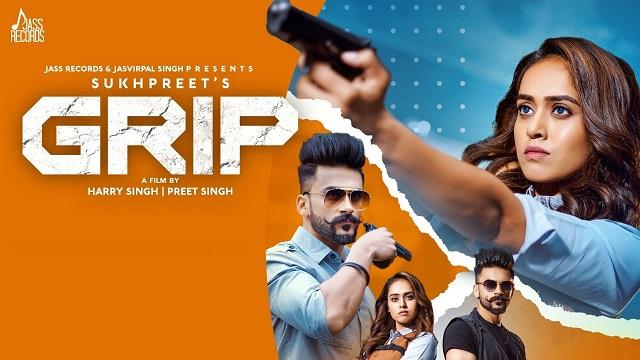 Grip Lyrics Sukhpreet Kaur