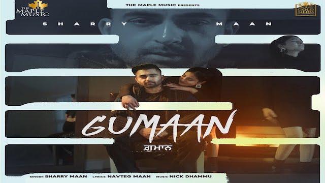 Gumaan Lyrics Sharry Maan