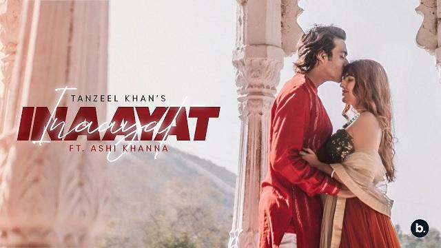Inaayat Lyrics Tanzeel Khan