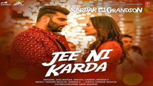 Jee Ni Karda Lyrics Jass Manak   Sardar Ka Grandson