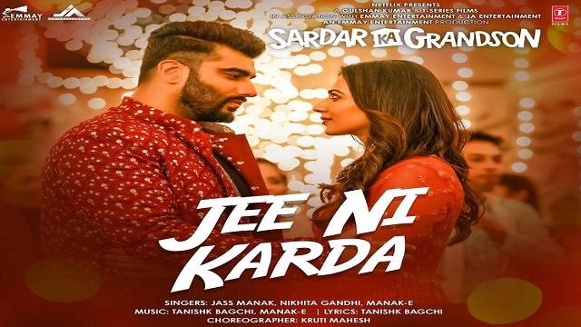 Jee Ni Karda Lyrics Jass Manak | Sardar Ka Grandson