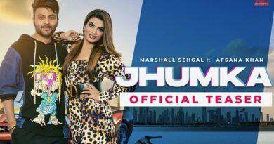 Jhumka Lyrics Marshall Sehgal | Afsana Khan